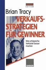 Verkaufsstrategien Für Gewinner : Was Erfolgreiche Verkäufer Besser Machen by...