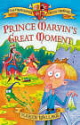 Prince Marvin's Great Moment: Crunchbone Castle Chronicles by Karen Wallace (Paperback, 2006)