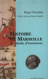 Histoire de marseille. 26 siecles d'aventures | Bon état