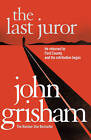 The Last Juror by John Grisham (Paperback, 2011)