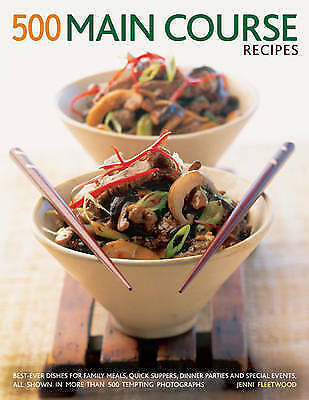 1 of 1 - 500 Main Course Recipes: Best-Ever Dishes For Family Meals, Quick-ExLibrary