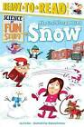 The Cool Story Behind Snow by Joe Rao (Paperback / softback, 2015)