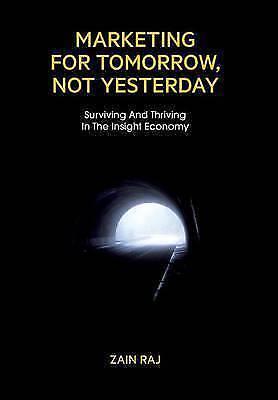 Marketing for Tomorrow, Not Yesterday (Hardback) Expertly Refurbished Product