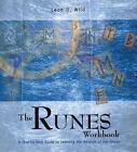 The Runes Workbook by Leon D. Wild (2004, Paperback, Workbook)