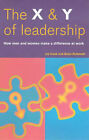 The X and Y of Leadership: How Men and Women Make a Difference at Work by Brian Rothwell, Liz Cook (Paperback, 2000)