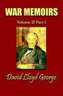 War Memoirs; Volume II, Part 1. by David Lloyd George (Paperback / softback, 2001)