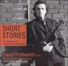 Short Stories: A Collection of Romantic Violin Pieces (CD, Apr-2004, Avie)