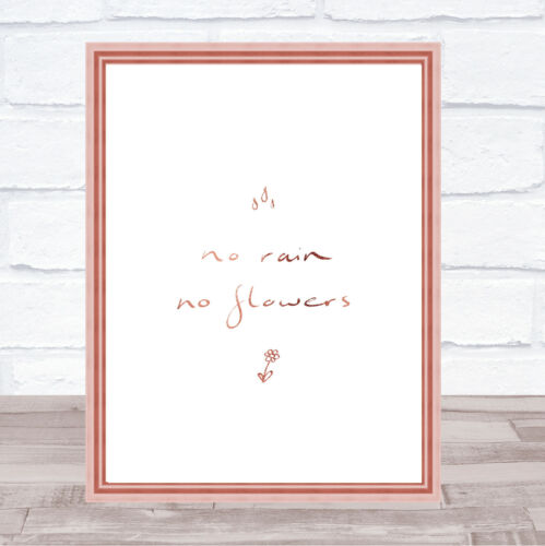 No Rain No Flowers Quote Print Poster Rose Gold Wall Art