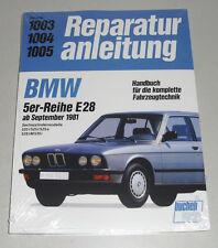 Reparaturanleitung BMW 5er E28 520 525 528 M535 i + e, Baujahre ab 1981