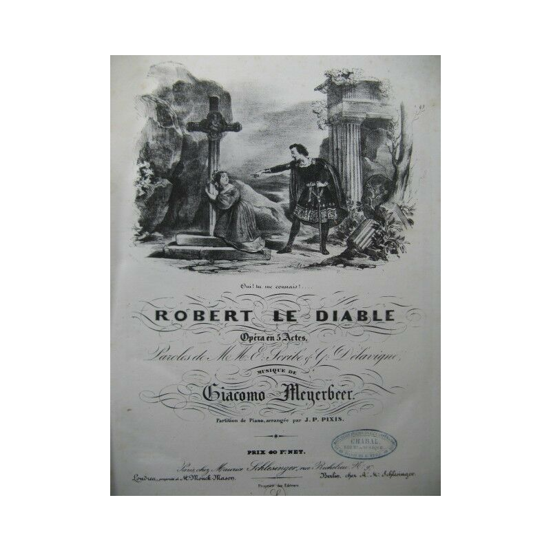 MEYERBEER Giacomo Robert le Diable Opéra Chant Piano 1831 partition sheet music