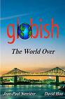 Globish the World Over by Jean-Paul Nerriere, Jean-Paul Nerrire, David Hon (Paperback / softback, 2009)