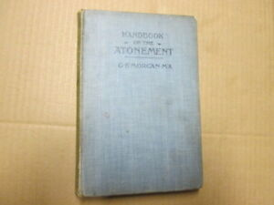 Good-handbook-on-the-atonement-g-e-morgan-1111-01-01-UNDATED-No-dust-jacke