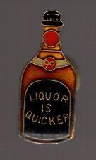 Pin's boisson - bouteille de liqueur / Liquor is quickep