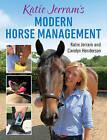 Katie Jerram's Modern Horse Management by Carolyn Henderson, Katie Jerram (Paperback, 2015)