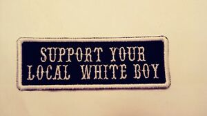 Support-Your-Local-White-Boy-Patch-Outlaw-1-er