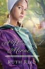 A Woodland Miracle by Ruth Reid (Paperback, 2015)