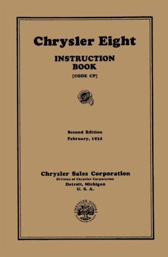 1932 Code Cp OEM Repair Maintenance Owner/'S Manual Bound for Chrysler Eight