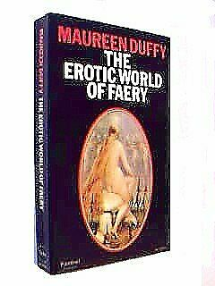 Erotic World of Faery, Duffy, Maureen, Used; Good Book
