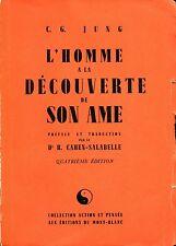 C. G. Jung = L'HOMME A LA DÉCOUVERT DE SON AME