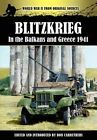 Blitzkrieg in the Balkans and Greece 1941 by Archive Media Publishing Ltd (Hardback, 2012)