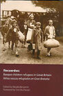 Recuerdos: The Basque Children Refugees in Great Britain by Mousehold Press (Paperback, 2007)