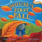 Mouse's First Fall by Lauren Thompson (Board book, 2010)
