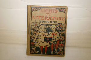 Lights-to-Literature-BOOK-ONE-Vintage-year-1898-RAND-McNALLY-amp-CO