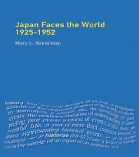 Japan faces the World, 1925-1952 (Seminar Studies) by Hanneman, Mary L.