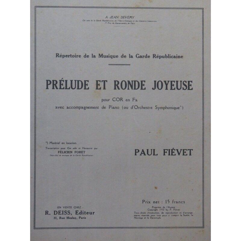 FIÉVET Paul Prélude et Ronde Joyeuse Dédicace Cor Piano 1932 partition sheet mus