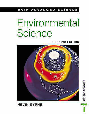 """1 of 1 - """"VERY GOOD"""" Bath Advanced Science - Environmental Science: Second Edition, Byrne"""
