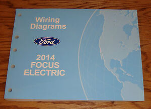 Details about Original 2014 Ford Focus Electric Wiring Diagrams Manual on