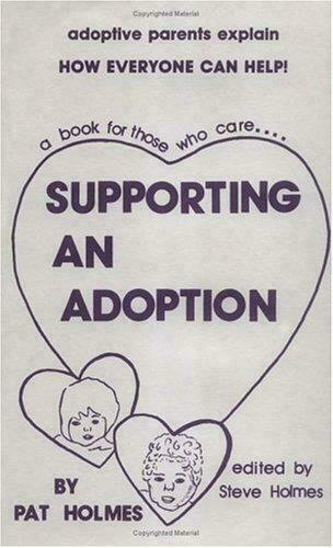 Supporting an Adoption
