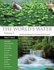 The World's Water: The Biennial Report on Freshwater Resources: v. 8 by Island Press (Hardback, 2014)