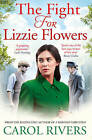 The Fight for Lizzie Flowers by Carol Rivers (Paperback, 2015)