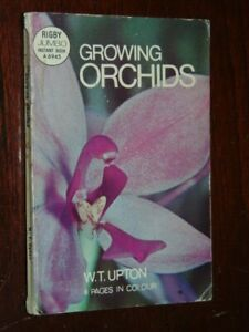 Growing-Orchids-Upton-W-T-Published-by-Rigby-Australia-1975