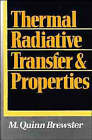 Thermal Radiative Transfer and Properties by M.Quinn Brewster (Hardback, 1992)