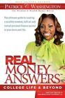 Real Money Answers - College Life & Beyond by Patrice C Washington (Paperback / softback, 2012)