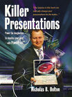 Killer Presentations: Power the imagination to visualise your point with PowerPoint by Nicholas B. Oulton (Paperback, 2005)