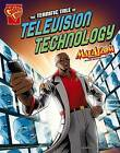 The Terrific Tale of Television Technology: Max Axiom Stem Adventures by Tammy Enz (Hardback, 2013)