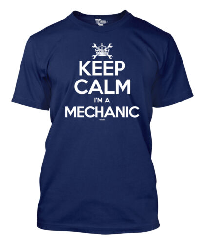 Keep Calm I/'m a Mechanic Fixing Cars Men/'s T-shirt