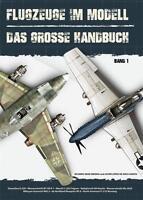 Flugzeuge im Modell - DAS GROSSE HANDBUCH Band1 Anleitung ME 262A  Macchi NEU!