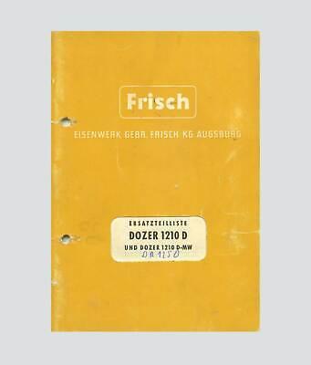 Literatur Geschickt Frisch Dozer 1210 D 1210 D-mw Ersatzteilliste Original 1966 GroßEs Sortiment