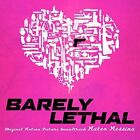 Barely Lethal [Original Soundtrack] [9/18] by Mateo Messina (CD, Sep-2015, Music Video Distribution)