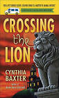 Crossing the Lion by Cynthia Baxter (Paperback / softback, 2010)