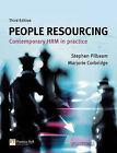 People Resourcing: Contemporary HRM in Practice by Marjorie Corbridge, Stephen Pilbeam (Paperback, 2006)