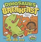 Dinosaurs for Breakfast by Amy J Lemke (Hardback, 2013)