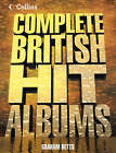 Collins Complete British Hit Albums by Graham Betts (Paperback, 2004)