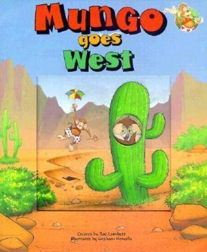 Mungo Goes West : A Window Board Book by Rae Lambert