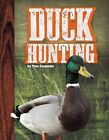 Duck Hunting by Tom Carpenter (Hardback, 2015)