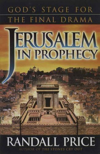 Jerusalem The Vortext Of Bible Prophecy By Randall Price 1998 Trade Paperback For Sale Online Ebay